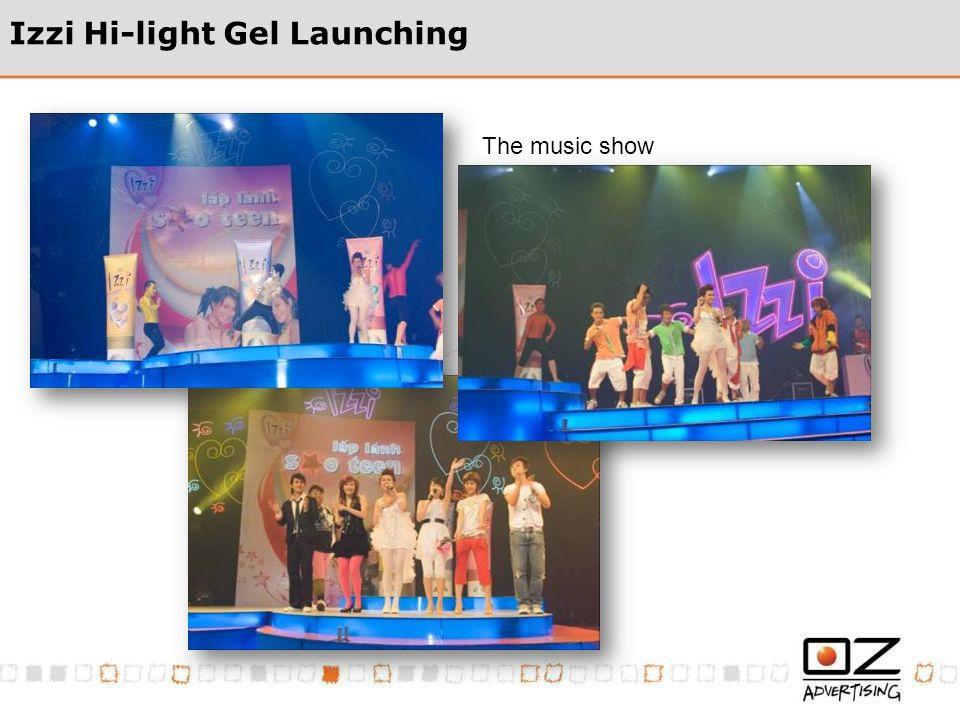 Izzi Hi-light Gel Launching The music show