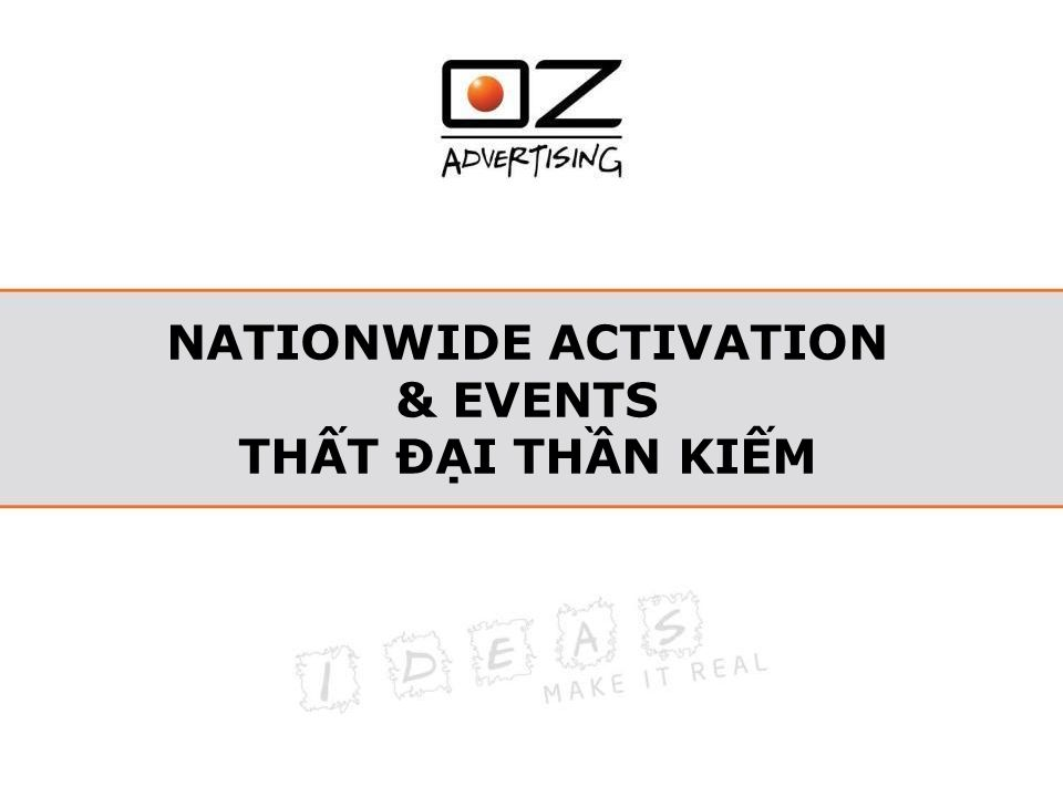 NATIONWIDE ACTIVATION & EVENTS THẤT ĐẠI THẦN KIẾM