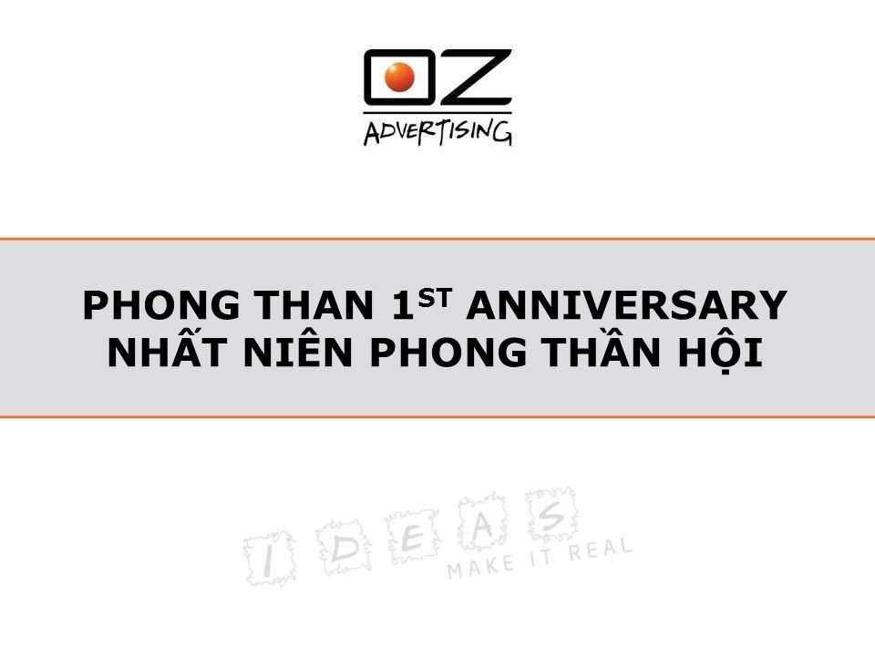 PHONG THAN 1 ST ANNIVERSARY NHẤT NIÊN PHONG THẦN HỘI