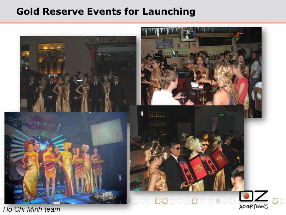 Gold Reserve Events for Launching Ho Chi Minh team