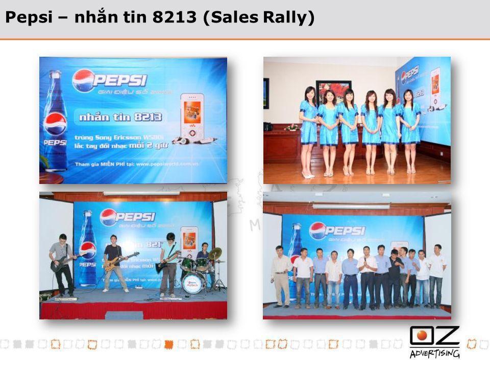 Pepsi – nhn tin 8213 (Sales Rally)