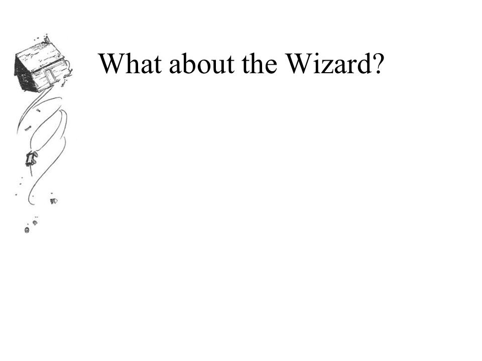 What about the Wizard