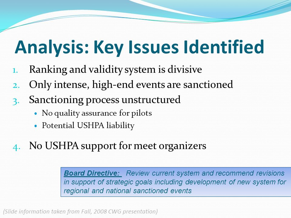 Analysis: Key Issues Identified 1. Ranking and validity system is divisive 2.