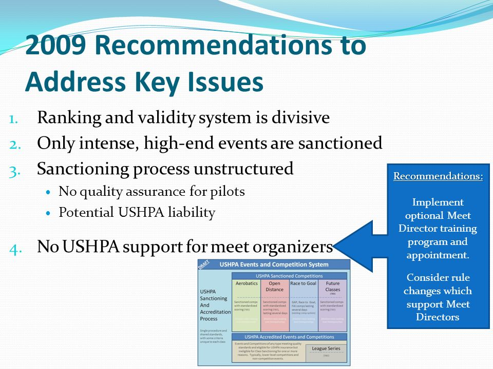 2009 Recommendations to Address Key Issues 1. Ranking and validity system is divisive 2.