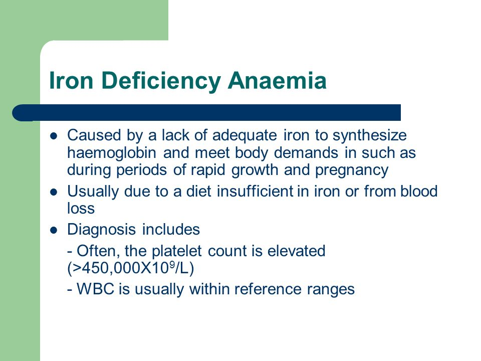 Iron Deficiency Anaemia Caused by a lack of adequate iron to synthesize haemoglobin and meet body demands in such as during periods of rapid growth an