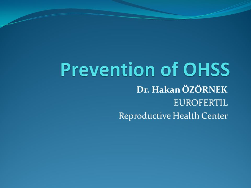 Dr. Hakan ÖZÖRNEK EUROFERTIL Reproductive Health Center