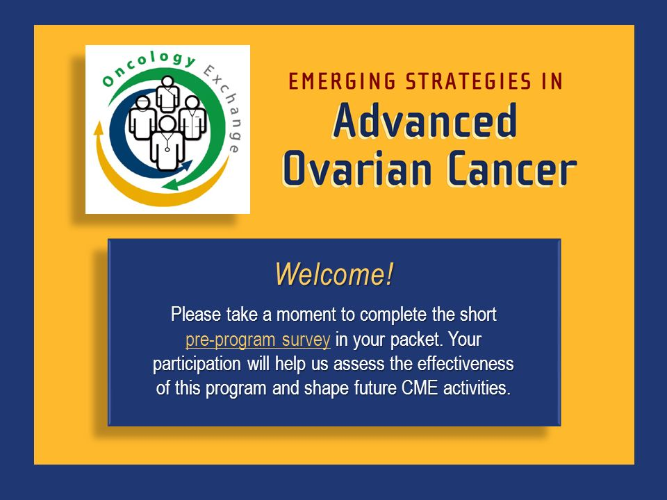 Welcome! Please take a moment to complete the short in your packet. Your participation will help us assess the effectiveness of this program and shape