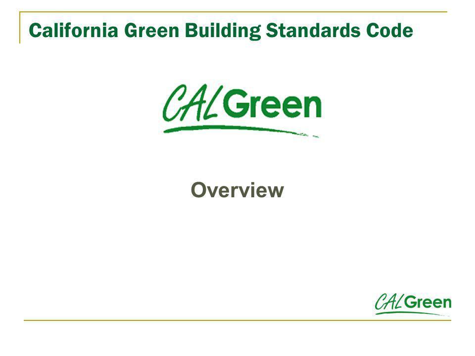 California Green Building Standards Code Overview
