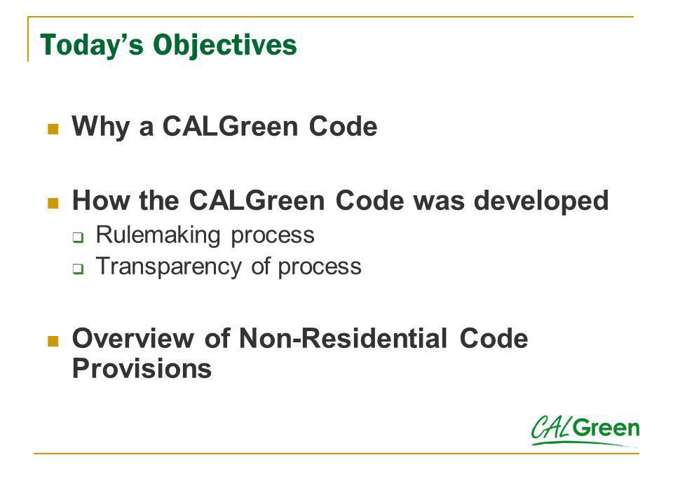 NONRESIDENTIAL VOLUNTARY MEASURES To achieve CALGreen Tier 1 or Tier 2, one must comply with the following: Comply with additional elective measures as follows: 5 electives for Tier 1 15 electives for Tier 2 Application Checklist Mandatory provisions Provisions required for compliance with tiers