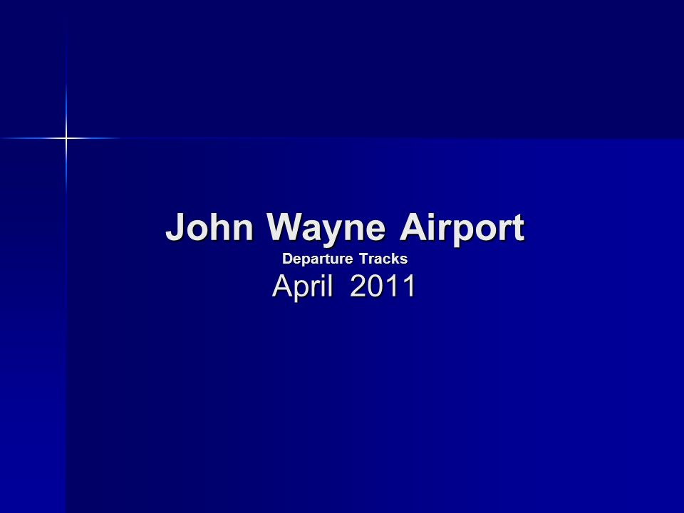 John Wayne Airport Departure Tracks April 2011
