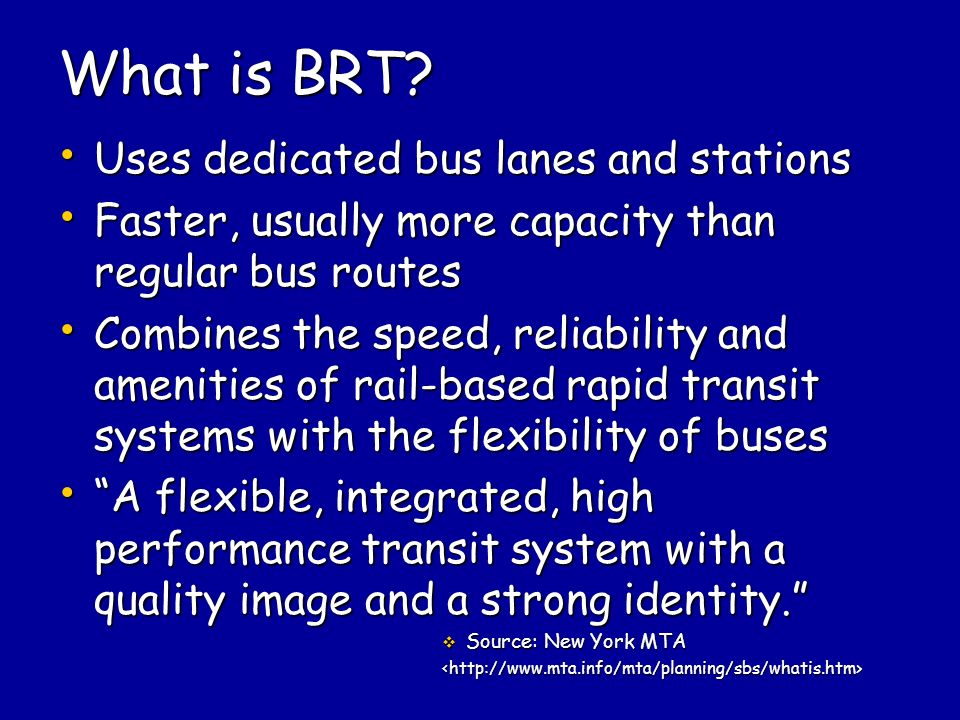 What is BRT.