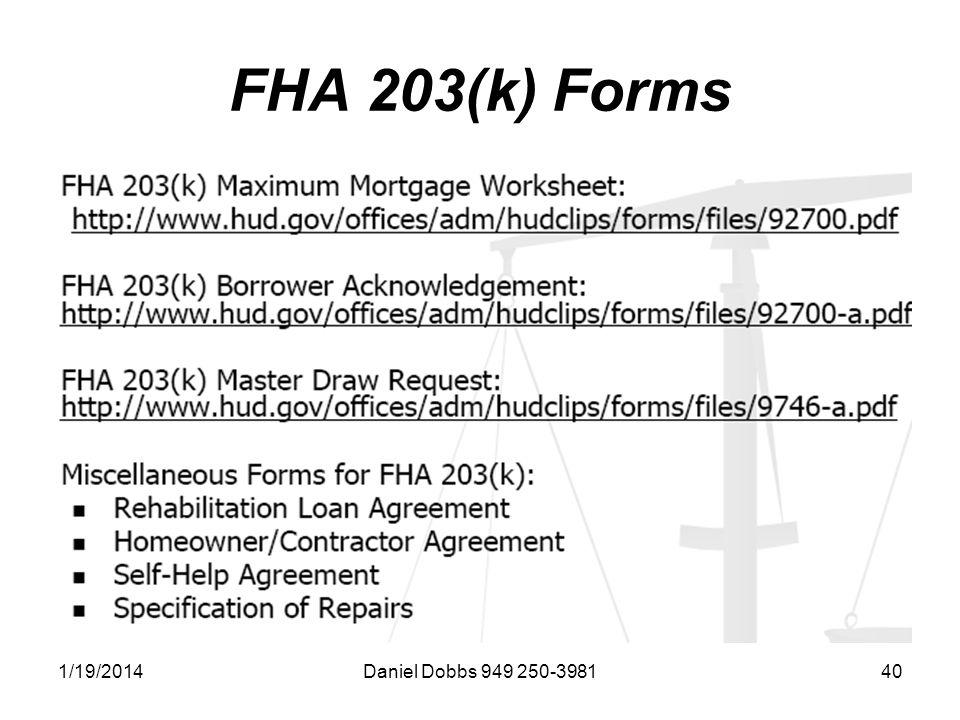 1/19/2014Daniel Dobbs 949 250-398140 FHA 203(k) Forms