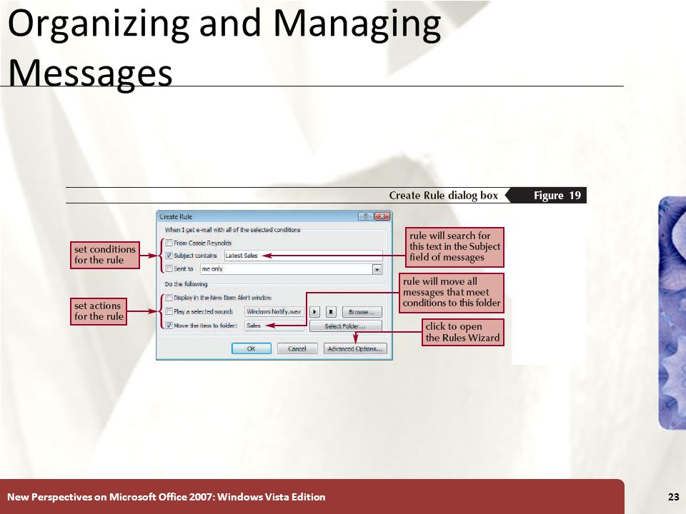 XP Organizing and Managing Messages New Perspectives on Microsoft Office 2007: Windows Vista Edition23