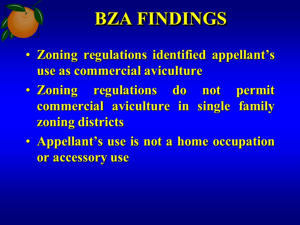 BZA FINDINGS Zoning regulations identified appellants use as commercial avicultureZoning regulations identified appellants use as commercial avicultur
