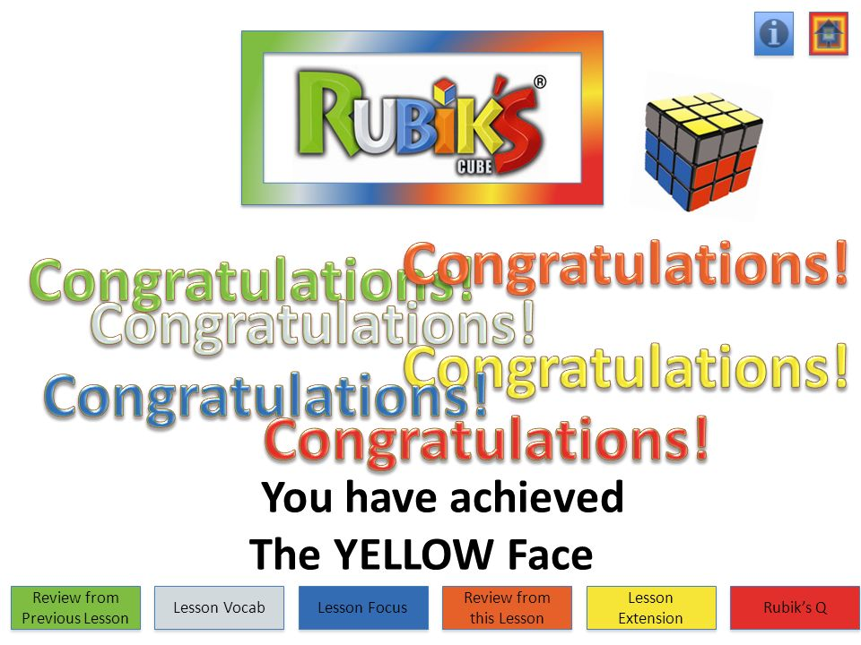 You have achieved The YELLOW Face Review from Previous Lesson Review from Previous Lesson Lesson Vocab Lesson Focus Review from this Lesson Review fro