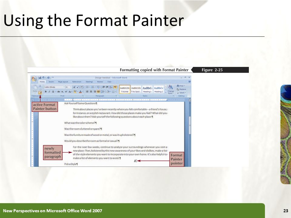 XP Using the Format Painter New Perspectives on Microsoft Office Word 200723