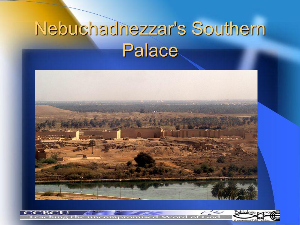 Nebuchadnezzar's Southern Palace
