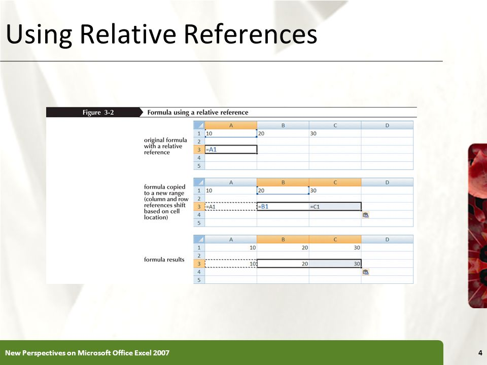 XP Using Relative References New Perspectives on Microsoft Office Excel 20074