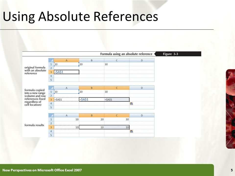 XP Using Absolute References New Perspectives on Microsoft Office Excel 20075