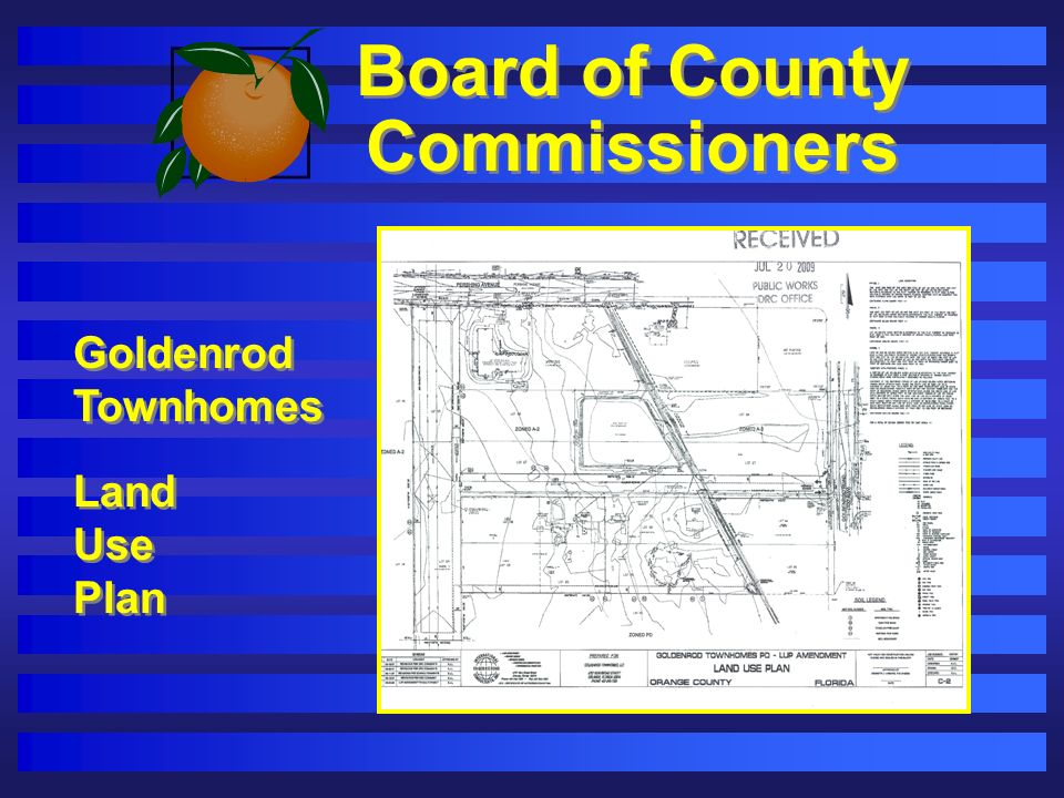 Board of County Commissioners Goldenrod Townhomes Land Use Plan Goldenrod Townhomes Land Use Plan
