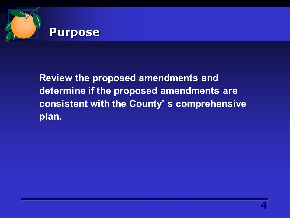 5 Presentation Outline Purpose Background Proposed Amendments Comprehensive Plan References Action Requested