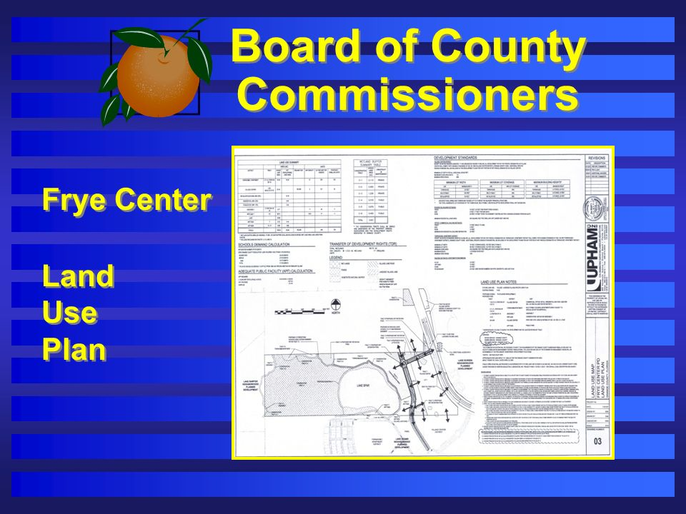 Board of County Commissioners Frye Center Land Use Plan Frye Center Land Use Plan