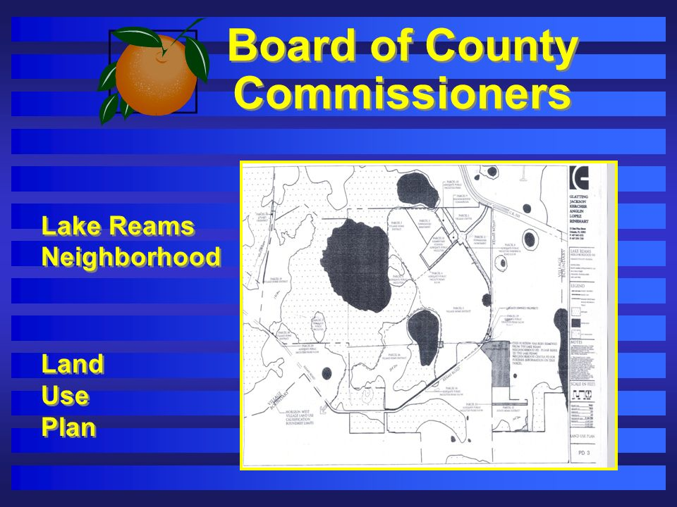 Board of County Commissioners Lake Reams Neighborhood Land Use Plan Lake Reams Neighborhood Land Use Plan