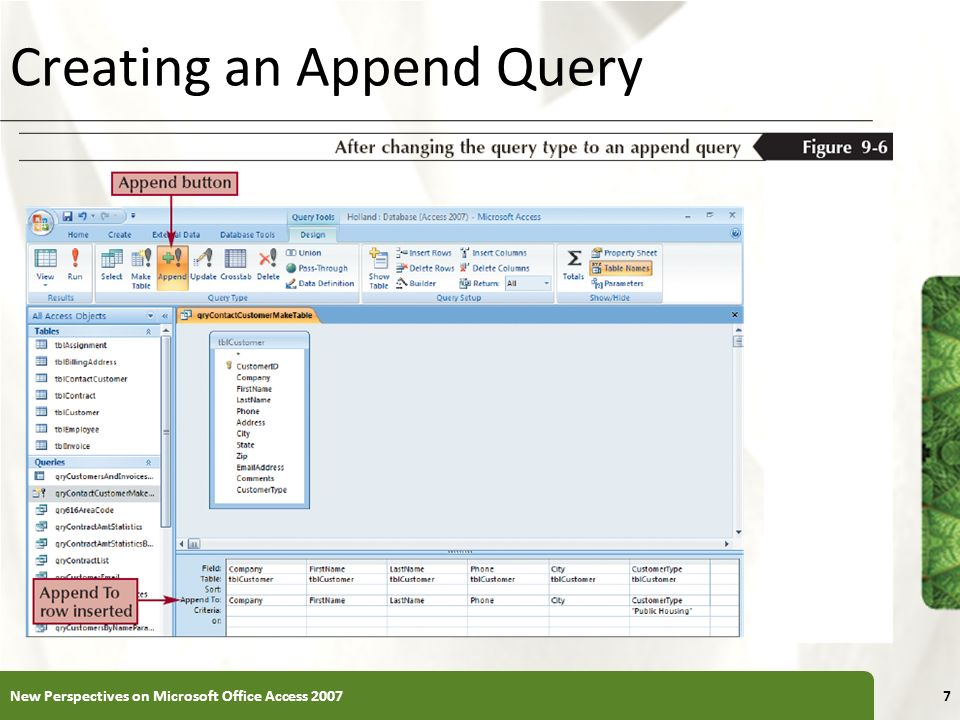 XP Creating an Append Query New Perspectives on Microsoft Office Access 20077
