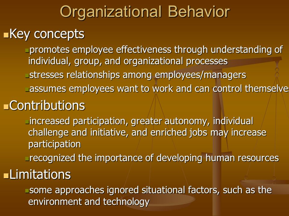 organizational behavior concept Organizational behavior concept organisational behaviour is concerned with that aspect of human behavior which is relevant for organizational.