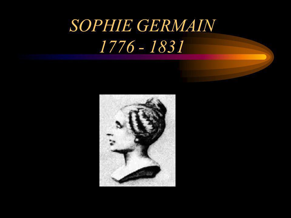 SOPHIE GERMAIN 1776 - 1831