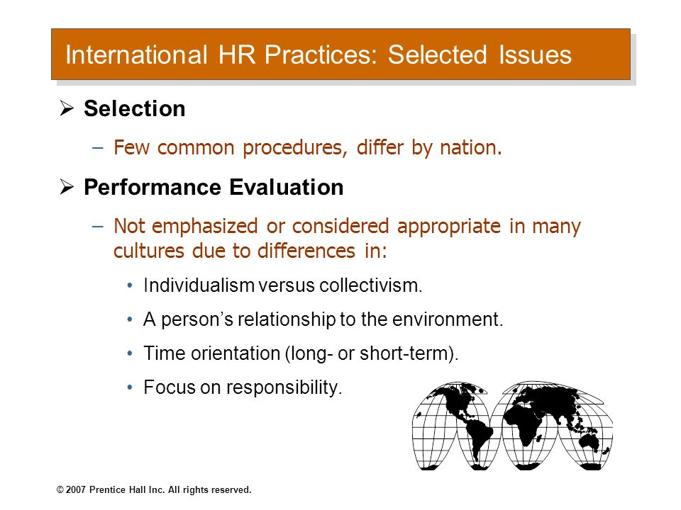 © 2007 Prentice Hall Inc. All rights reserved. Suggestions for Improving Performance Evaluations Use multiple evaluators to overcome rater biases. Eva