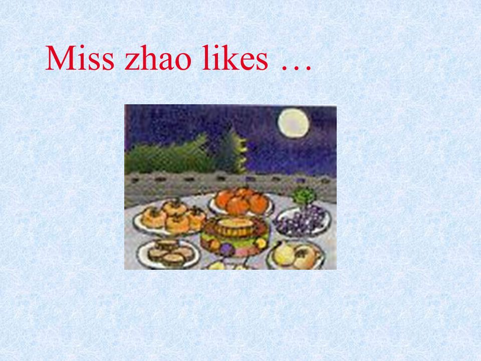 Miss zhao likes …