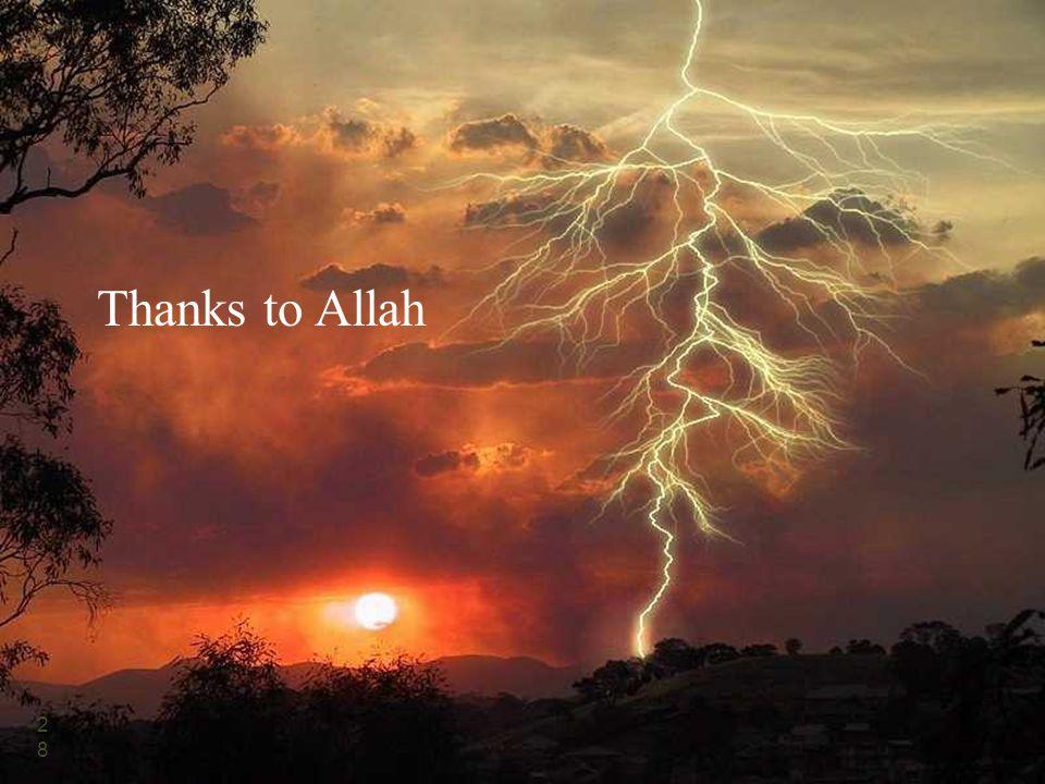 Thanks to Allah 28