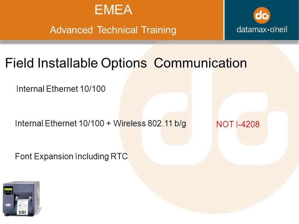 Title EMEA Advanced Technical Training Field Installable Options Communication Internal Ethernet 10/100 Internal Ethernet 10/100 + Wireless 802.11 b/g
