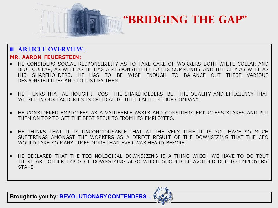 Brought to you by: REVOLUTIONARY CONTENDERS… BRIDGING THE GAP ARTICLE OVERVIEW: MR.