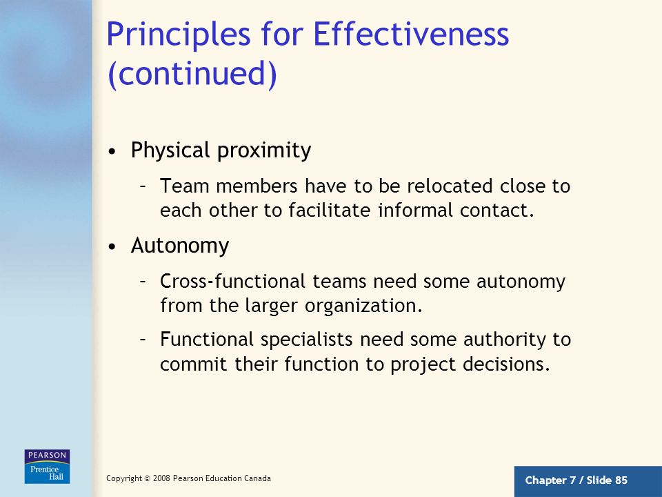 Chapter 7 / Slide 84 Copyright © 2008 Pearson Education Canada Principles for Effectiveness A number of factors contribute to the effectiveness of cro