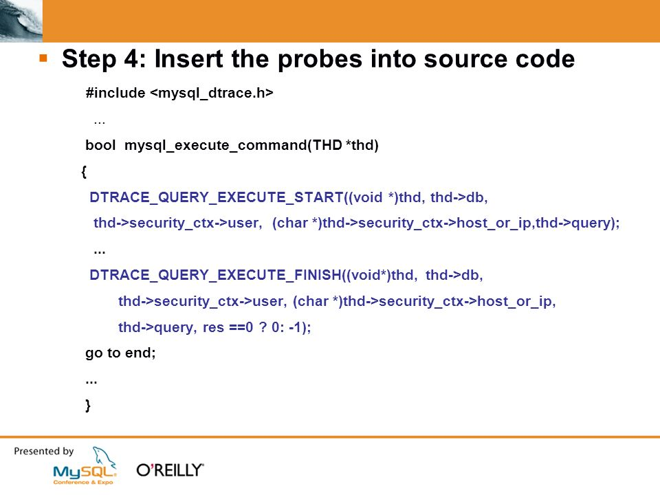 Step 4: Insert the probes into source code #include...
