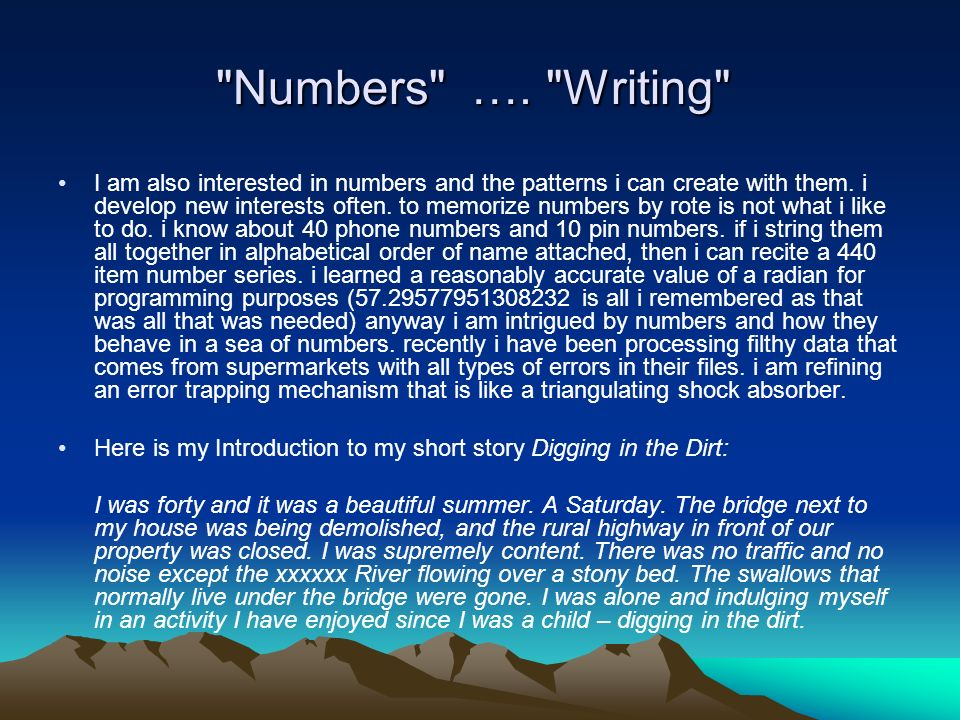 Numbers …. Writing Numbers ….