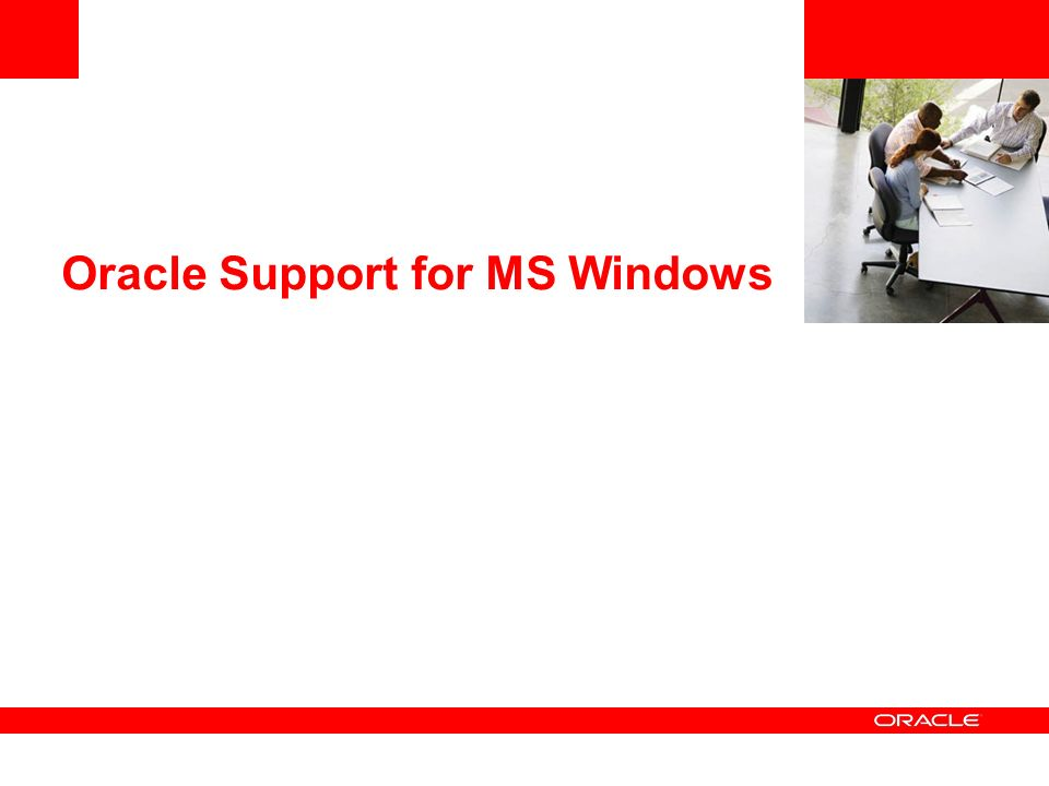 Oracle Support for MS Windows