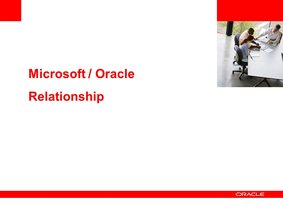 Microsoft / Oracle Relationship