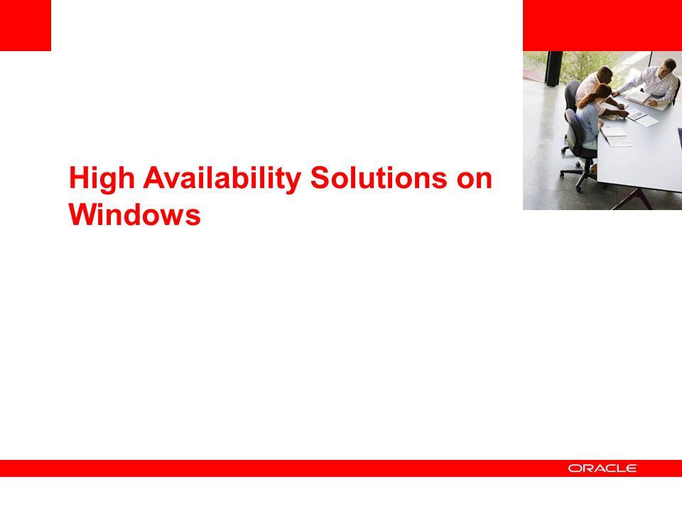 High Availability Solutions on Windows