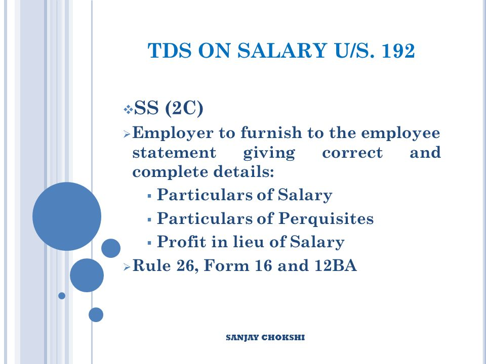 TDS ON SALARY U/S.192 SS (3) Permits adjustments to be made during the F.