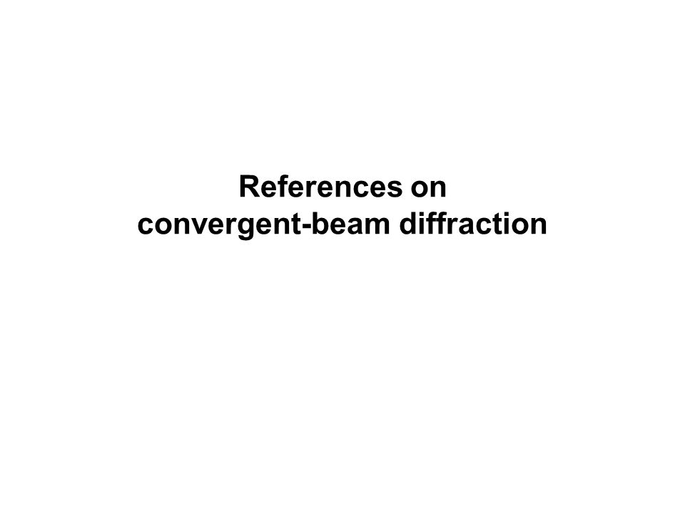 References on convergent-beam diffraction