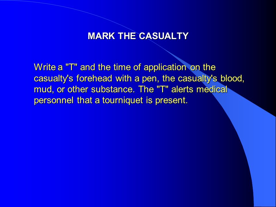 MARK THE CASUALTY Write a