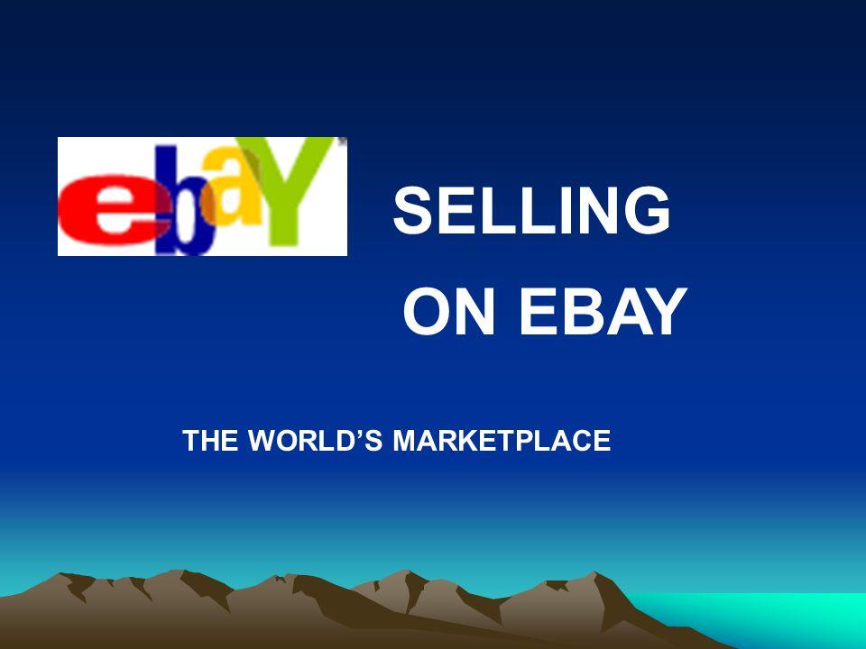SELLING ON EBAY THE WORLDS MARKETPLACE