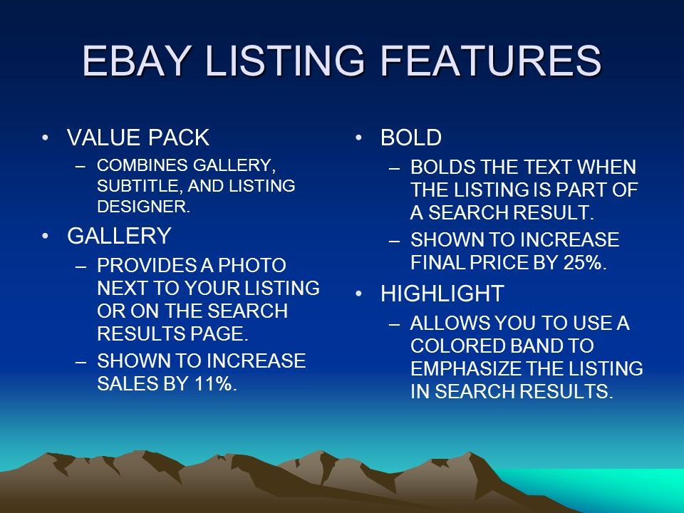 EBAY LISTING FEATURES VALUE PACK –COMBINES GALLERY, SUBTITLE, AND LISTING DESIGNER.