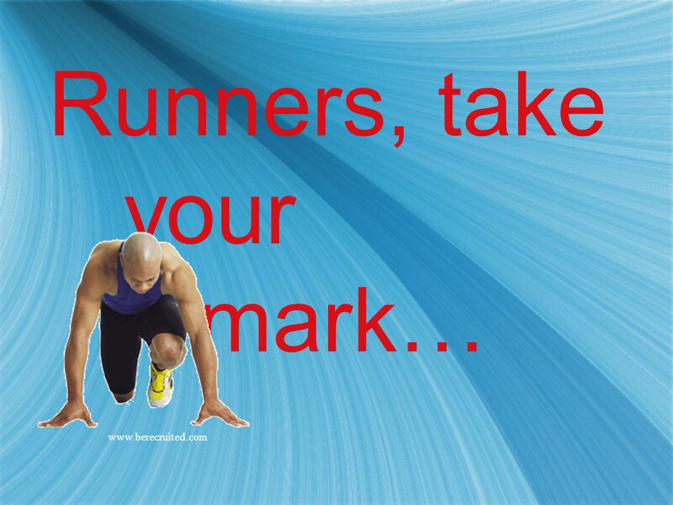Runners, take your mark…
