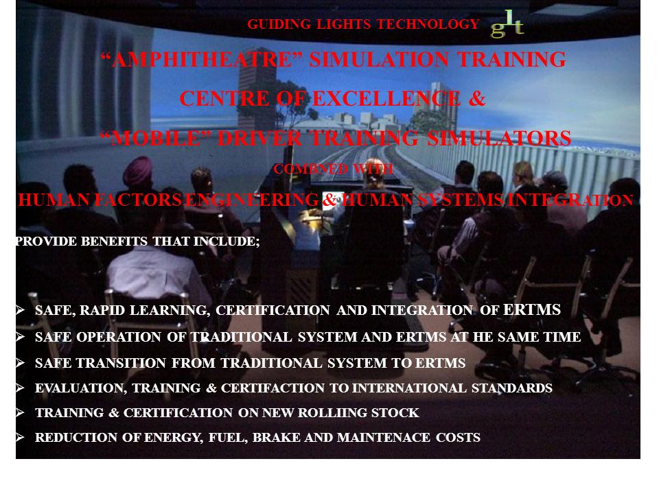 GUIDING LIGHTS TECHNOLOGY AMPHITHEATRE SIMULATION TRAINING CENTRE OF EXCELLENCE & MOBILE DRIVER TRAINING SIMULATORS COMBNED WITH HUMAN FACTORS ENGINEE
