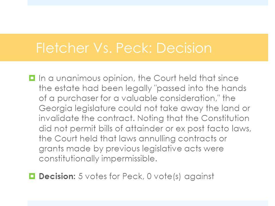 Fletcher Vs.Peck: Impact The Fletcher VS.