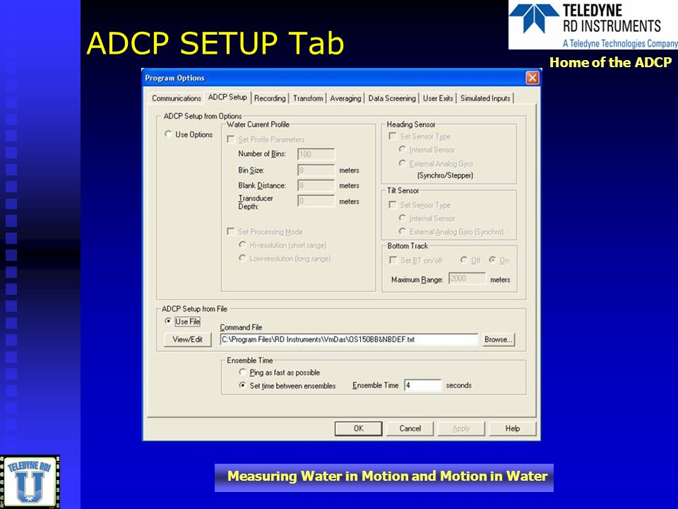 Home of the ADCP Measuring Water in Motion and Motion in Water ADCP SETUP Tab